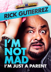 Gabriel Iglesias Presents Rick Gutierrez: I'm Not Mad, I'm Just a Parent Netflix ES (España)